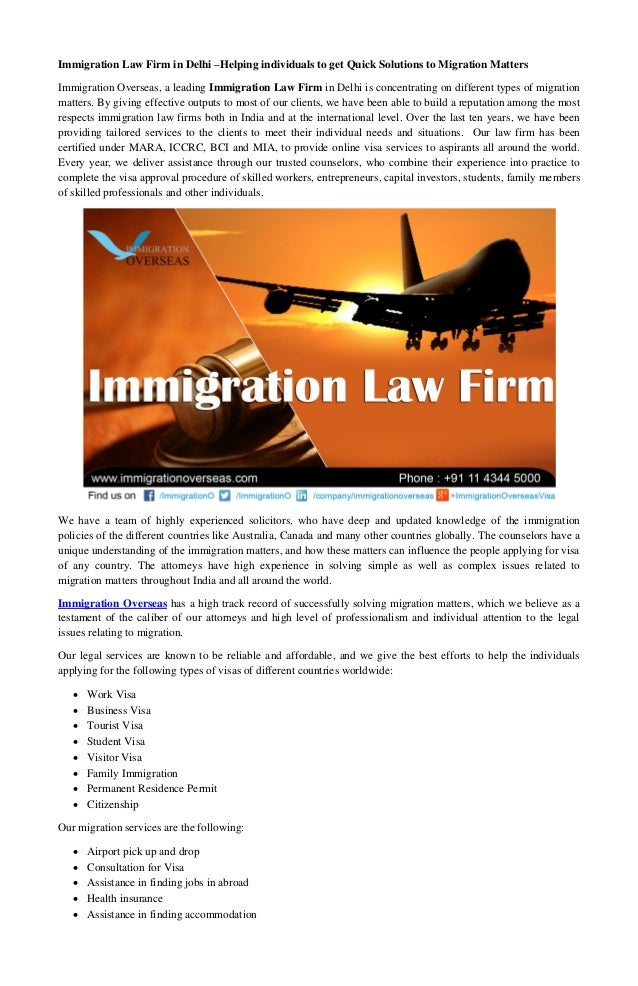 Immigration Law Firm in Delhi –Helping individuals to get Quick Solutions to Migration Matters  Immigration Overseas, a le...