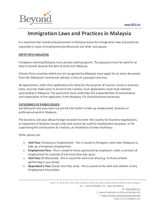 www.BCH.my       Immigration Laws and Practices in MalaysiaIt is essential that investors/businessmen in Malaysia know the...
