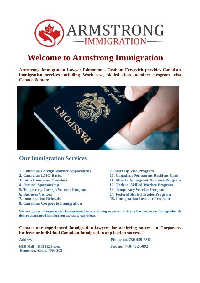 Welcome To Armstrong Immigration Armstrong Immigration Lawyer Edmonton Graham Fersovich Provides Canadian Immigration