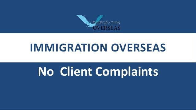 IMMIGRATION OVERSEAS No Client Complaints