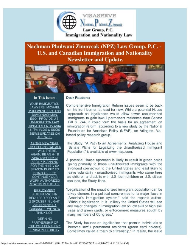 Nachman Phulwani Zimovcak (NPZ) Law Group, P.C. -  U.S. and Canadian Immigration and Nationality Newsletter and Update.  I...