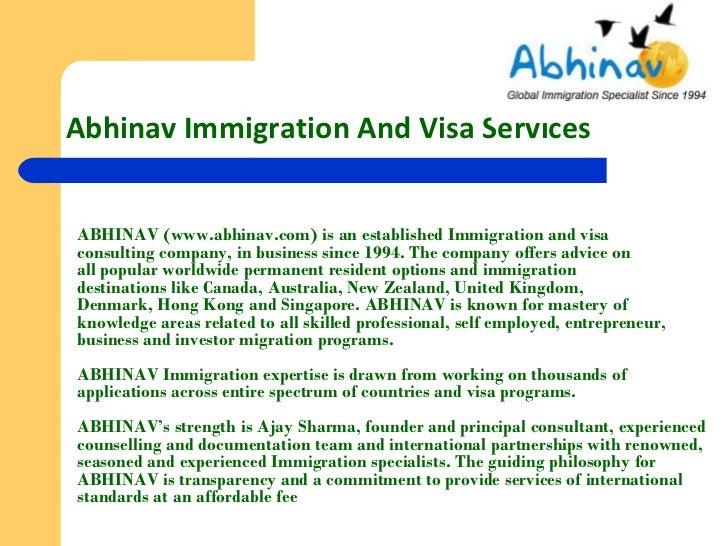 Abhinav Immigration And Visa ServicesABHINAV (www.abhinav.com) is an established Immigration and visaconsulting company, i...