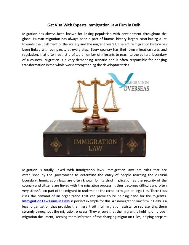 Get Visa With Experts Immigration Law Firm in Delhi Migration has always been known for linking population with developmen...
