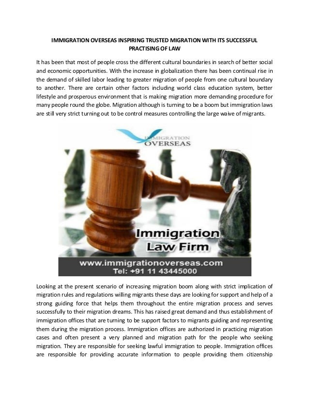 IMMIGRATION OVERSEAS INSPIRING TRUSTED MIGRATION WITH ITS SUCCESSFUL PRACTISING OF LAW It has been that most of people cro...