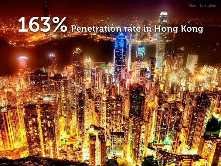 Flickr - Sprengben     163% Penetration rate in Hong Kong
