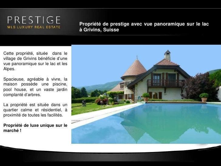 Immobilier de luxe suisse maison de prestige gr vins suisse for Maison luxe suisse