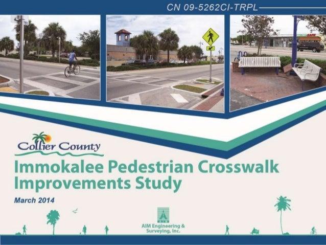 Immokalee Pedestrian Crosswalk Improvements Study