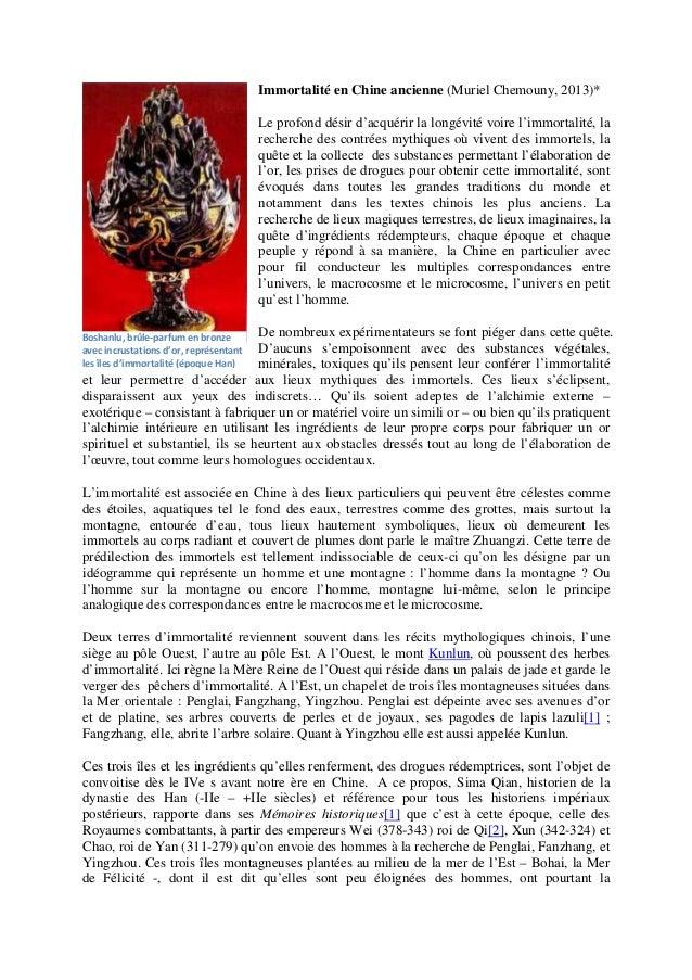 Immortalité en Chine ancienne (Muriel Chemouny, 2013)* Le profond désir d'acquérir la longévité voire l'immortalité, la re...