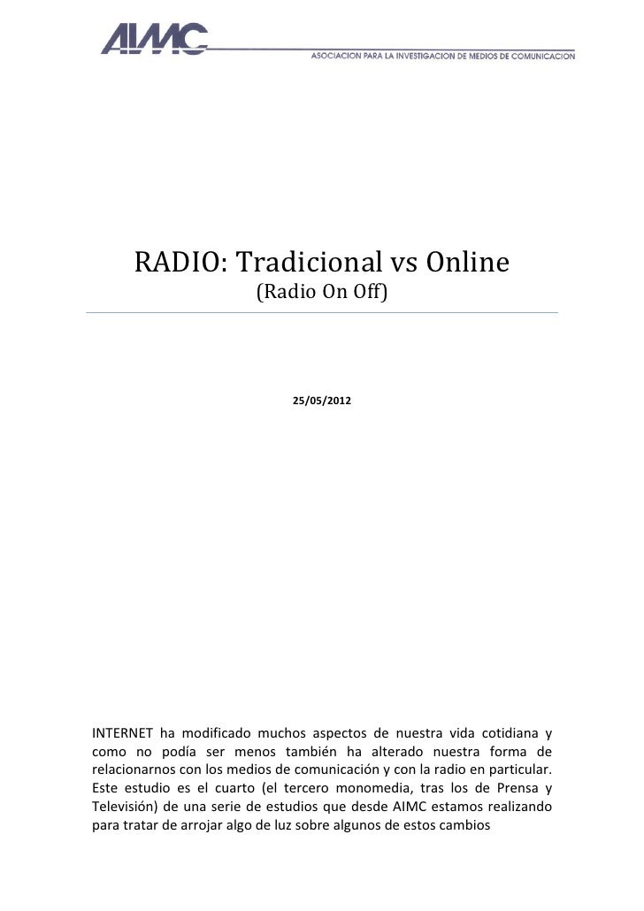RADIO:	Tradicional	vs	Online	                            (Radio	On	Off)	                                        	 ...