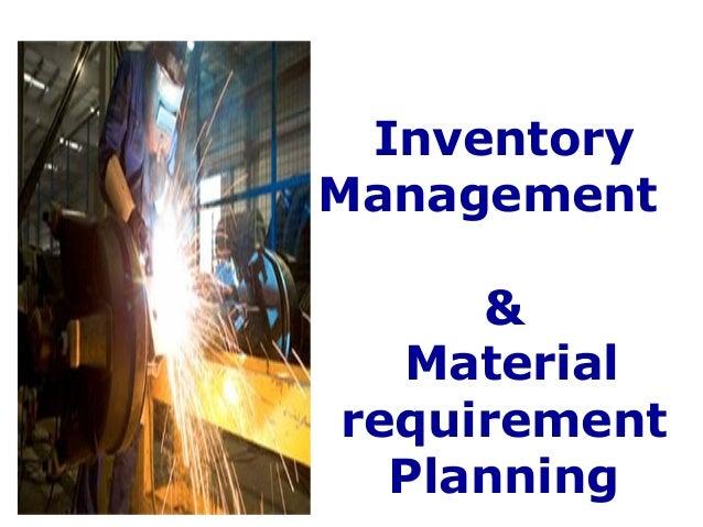 InventoryManagement     &  Materialrequirement  Planning