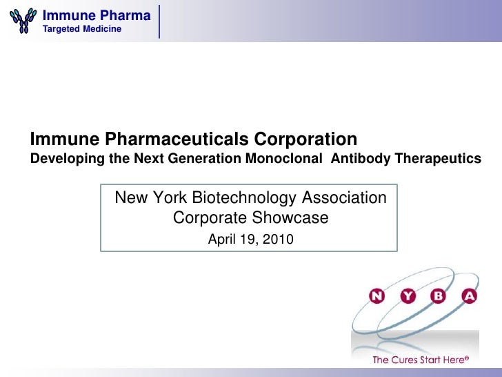 Immune Pharma  Targeted Medicine     Immune Pharmaceuticals Corporation Developing the Next Generation Monoclonal Antibody...
