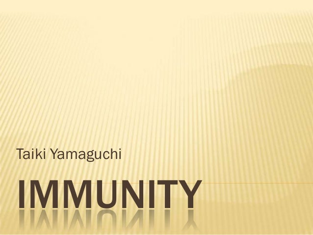 Taiki YamaguchiIMMUNITY