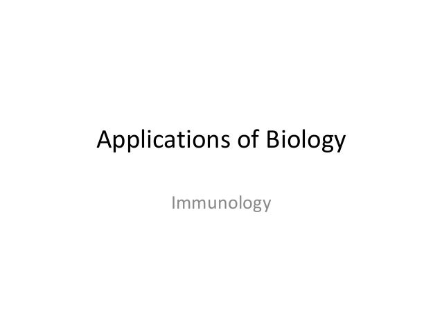Applications of Biology Immunology