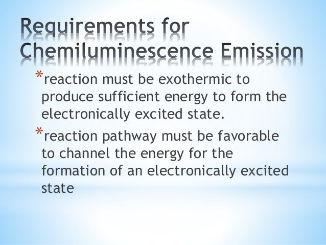 *In a CL reaction, A and B react to form a product C, some fraction of which is present in an electronically excited state...