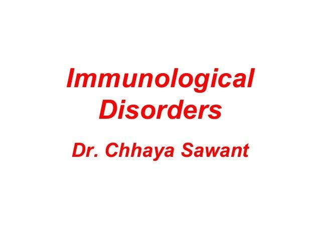 Dr. Chhaya Sawant Immunological Disorders