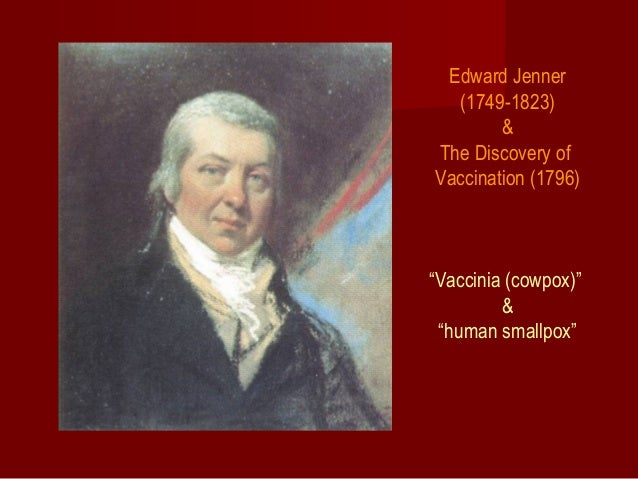 """Edward Jenner (1749-1823) & The Discovery of Vaccination (1796) """"Vaccinia (cowpox)"""" & """"human smallpox"""""""