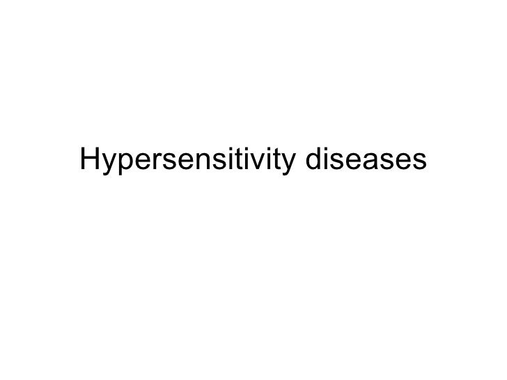 Hypersensitivity diseases
