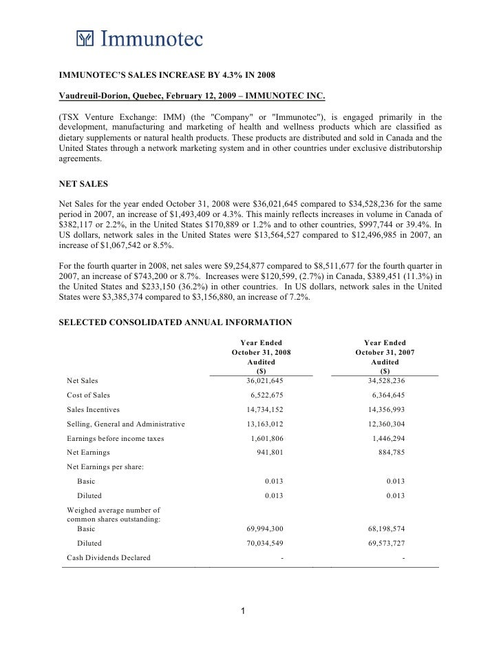 IMMUNOTEC'S SALES INCREASE BY 4.3% IN 2008  Vaudreuil-Dorion, Quebec, February 12, 2009 – IMMUNOTEC INC.  (TSX Venture Exc...