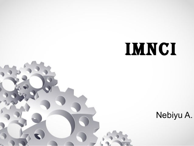 IMNCI Nebiyu A.