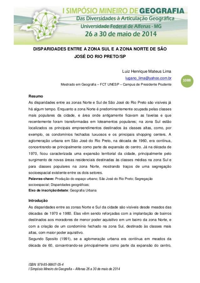 ISBN: 978-85-99907-05-4 I Simpósio Mineiro de Geografia – Alfenas 26 a 30 de maio de 2014 1088 DISPARIDADES ENTRE A ZONA S...