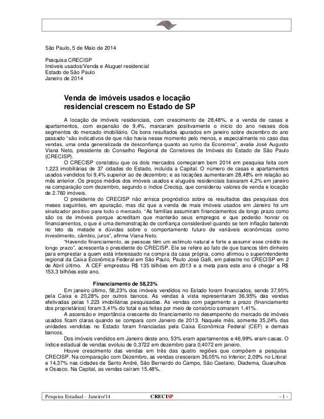 Pesquisa Estadual – Janeiro/14 CRECISP - 1 - São Paulo, 5 de Maio de 2014 Pesquisa CRECISP Imóveis usados/Venda e Aluguel ...