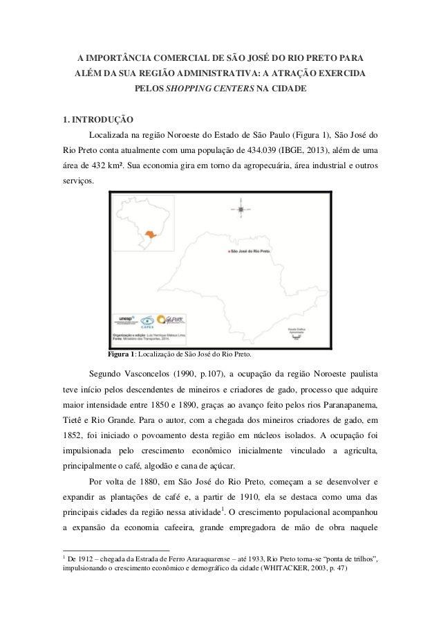 A IMPORTÂNCIA COMERCIAL DE SÃO JOSÉ DO RIO PRETO PARA ALÉM DA SUA REGIÃO ADMINISTRATIVA: A ATRAÇÃO EXERCIDA PELOS SHOPPING...