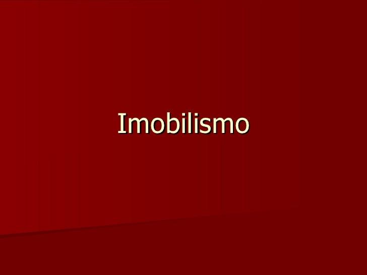 Imobilismo