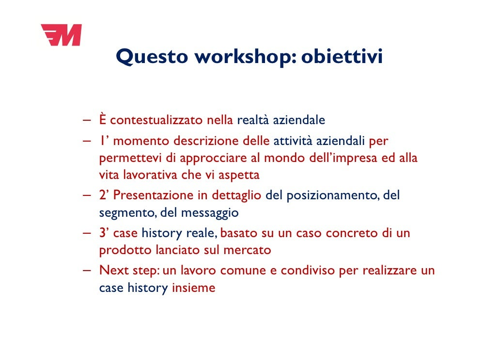 Dal posizionamento al messaggio i modulo workshop 14 maggio for Gettare i piani del workshop