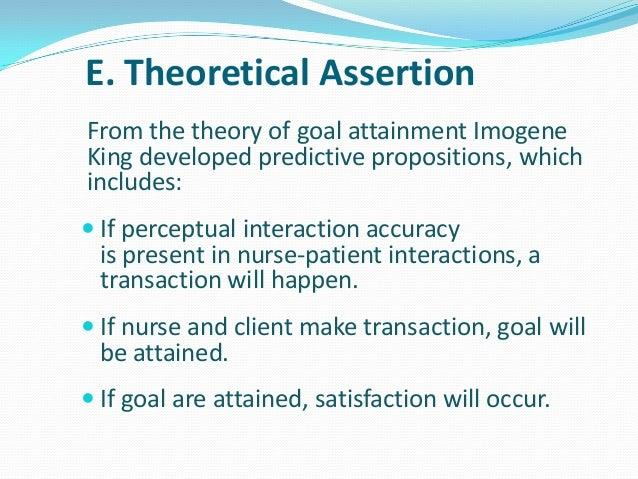 imogene kings theory of goal attainment Imogene king's goal attainment theory josephine ann j necor, rn.