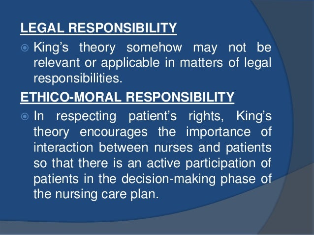imogene king s theory of goal attainment A mutually shared communication between the nurse and the patient is assumed to happen according to the theory this in turn formulates the goal towards which.