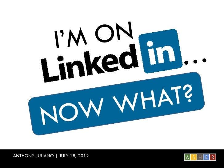 ANTHONY JULIANO | JULY 18, 2012