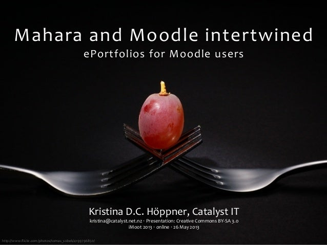 http://www.flickr.com/photos/tomas_sobek/4199796850/Mahara	  and	  Moodle	  intertwinedePortfolios	  for	  Moodle	  usersKr...