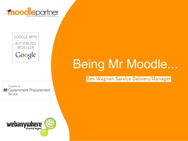 Being Mr Moodle...