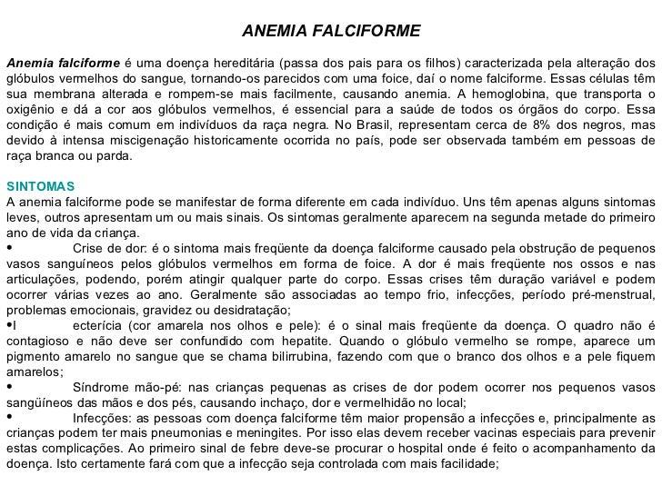 ANEMIA FALCIFORME <ul><li>ANEMIA FALCIFORME </li></ul><ul><li>Anemia falciforme  é uma doença hereditária (passa dos pais ...