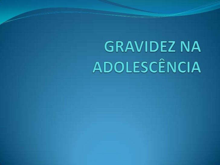  A gravidez precoce esta aumentando cada vez mais, por causa que os  jovens estão começando a sua vida sexual mais cedo. ...