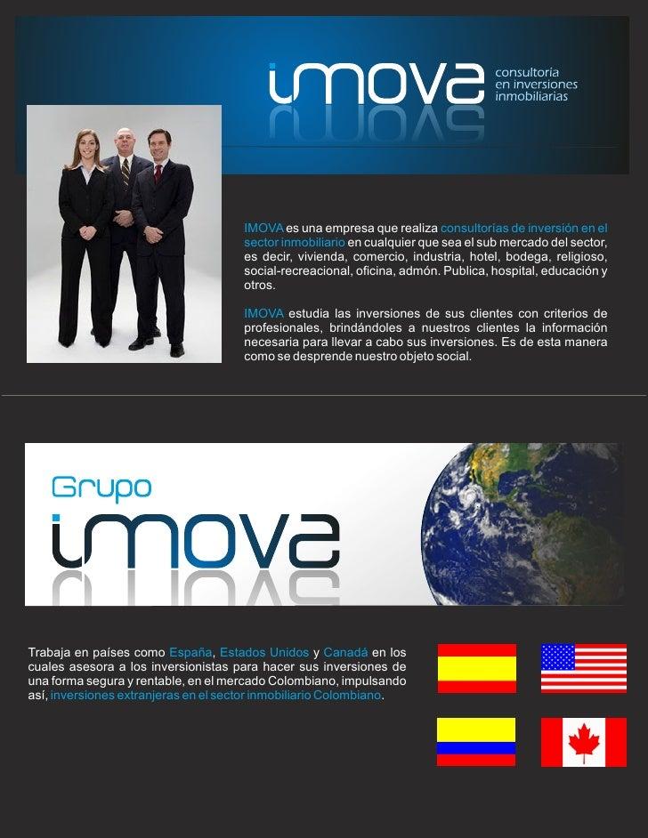 IMOVA es una empresa que realiza consultorías de inversión en el                                     sector inmobiliario e...