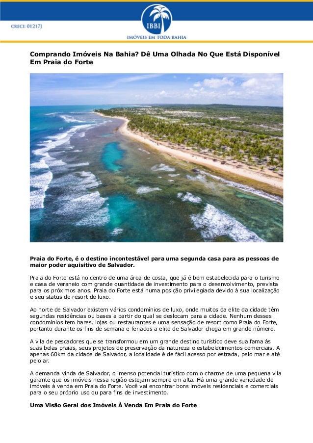 Comprando Imóveis Na Bahia? Dê Uma Olhada No Que Está DisponívelEm Praia do FortePraia do Forte, é o destino incontestável...