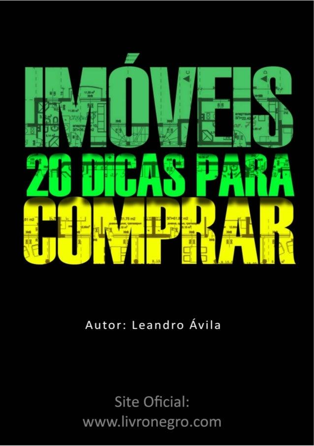 Autor: Leandro Ávila Receba mais dicas gratuitas. Visite www.livronegro.com/assinar