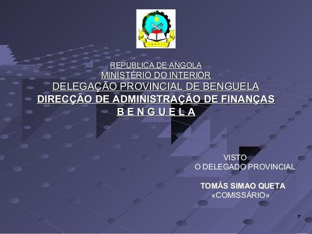 RREEPPUUBBLLIICCAA DDEE AANNGGOOLLAA  MMIINNIISSTTÉÉRRIIOO DDOO IINNTTEERRIIOORR  DDEELLEEGGAAÇÇÃÃOO PPRROOVVIINNCCIIAALL ...