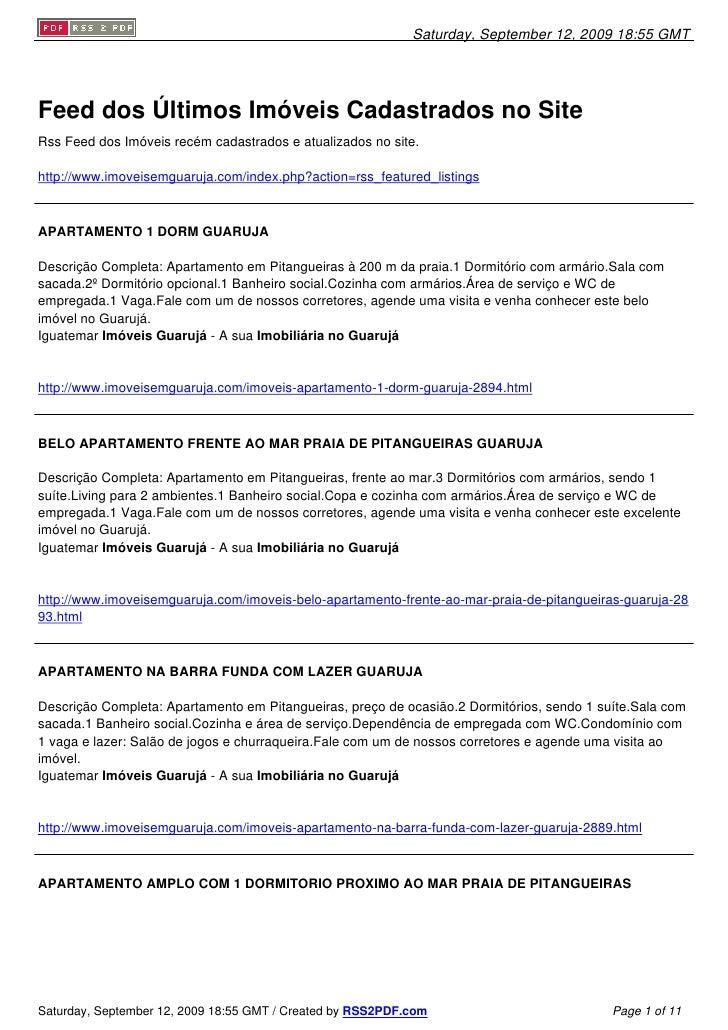 Saturday, September 12, 2009 18:55 GMT     Feed dos Últimos Imóveis Cadastrados no Site Rss Feed dos Imóveis recém cadastr...
