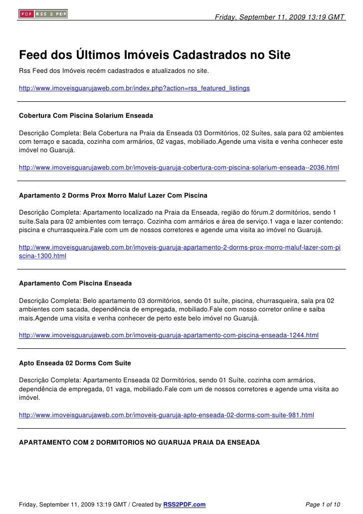 Friday, September 11, 2009 13:19 GMT     Feed dos Últimos Imóveis Cadastrados no Site Rss Feed dos Imóveis recém cadastrad...