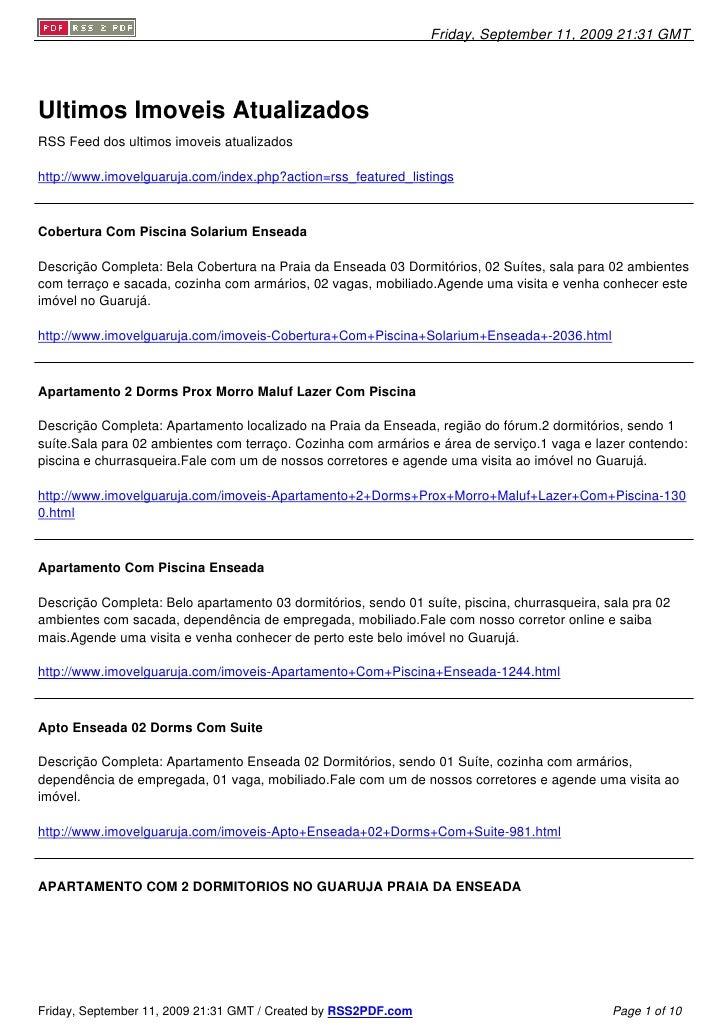 Friday, September 11, 2009 21:31 GMT     Ultimos Imoveis Atualizados RSS Feed dos ultimos imoveis atualizados  http://www....