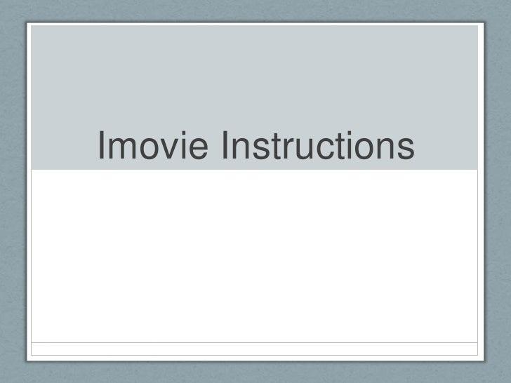 Imovie Instructions<br />