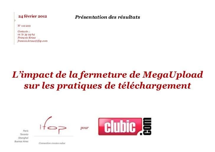 24 février 2012           Présentation des résultats N° 110 200 Contacts : 01 72 34 94 64 François Kraus francois.kraus@if...