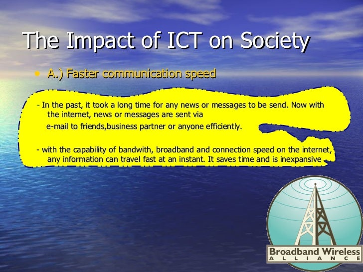 impact ict society The definitions and ideas applied to information and communication technologies and the links between youth and ict are virtual and cyber society are also.
