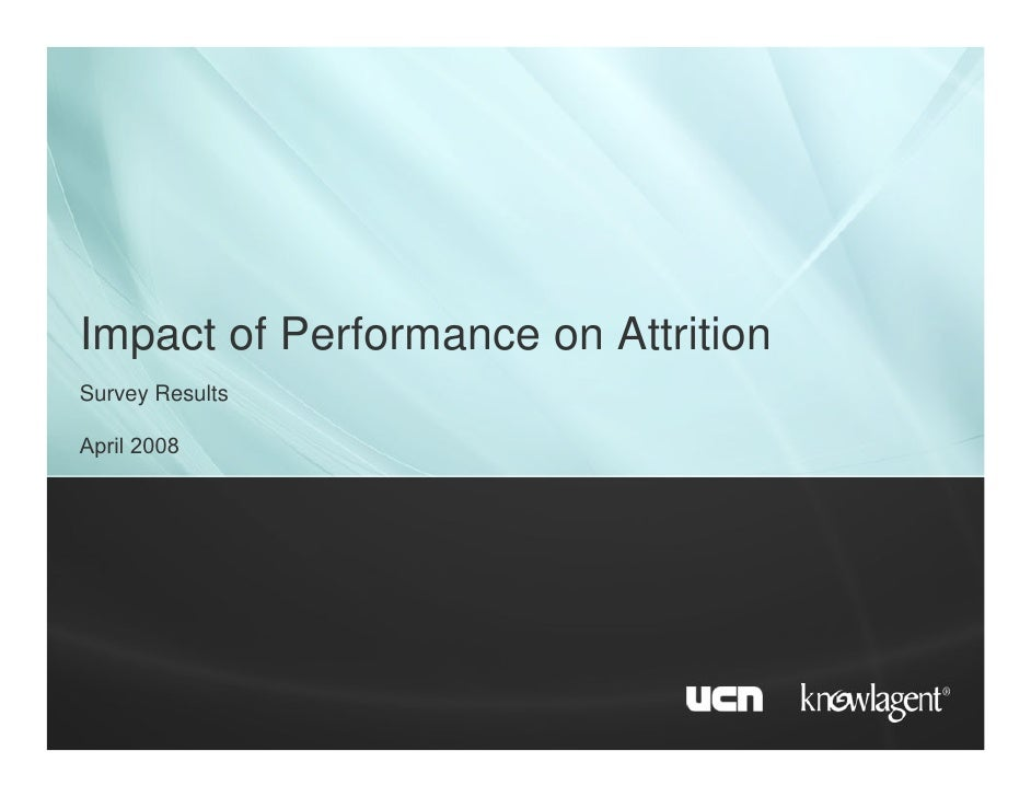 Impact of Performance on Attrition Survey Results  April 2008