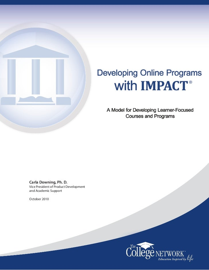 ®Carla Downing, Ph. D.Vice President of Product Developmentand Academic SupportOctober 2010