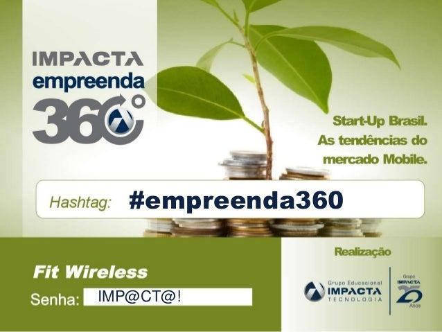 iimpacta IMP@CT@! #empreenda360