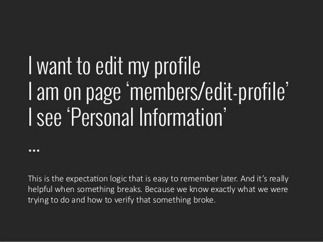 I want to edit my profile I am on page 'members/edit-profile' I see 'Personal Information' ... This  is  the  expectaPon  ...