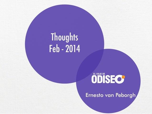Thoughts Feb - 2014  Ernesto van Peborgh